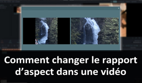 Comment changer le format d'une vidéo