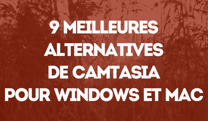 9 Meilleures Alternatives de Camtasia que vous devez connaître