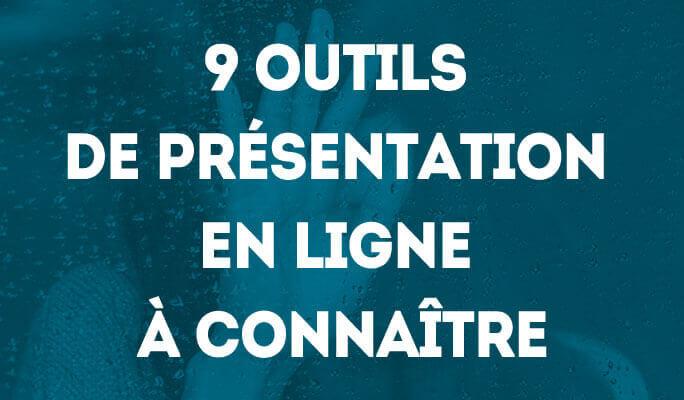 9 outils de présentation en ligne à connaître