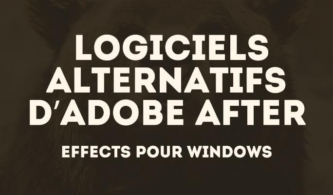Alternatives à Adobe After Effects pour Windows