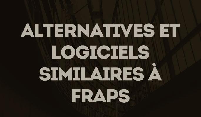 Alternatives et logiciels similaires à Fraps