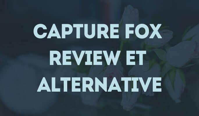 Capture Fox Review et Alternative