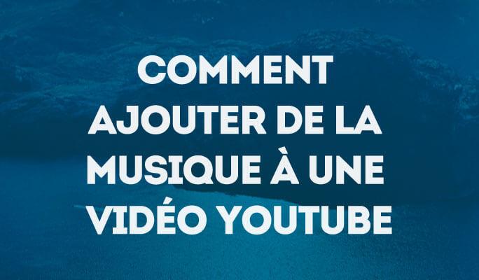 Comment Ajouter de la Musique à une Vidéo YouTube avec YouTube Video Editor
