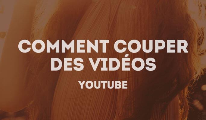 Couper une vidéo YouTube en 3 étapes