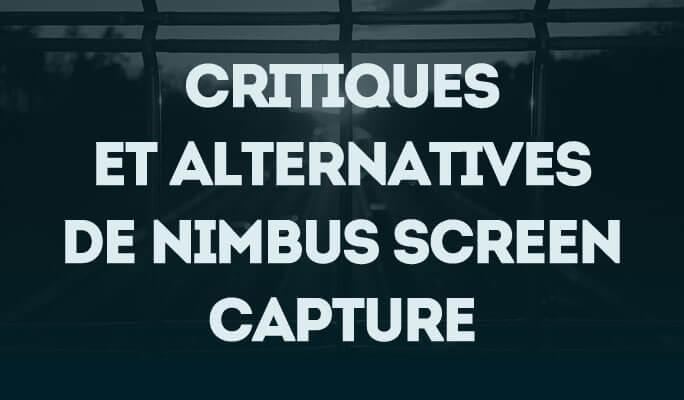 Critiques et alternatives de Nimbus Screen Capture