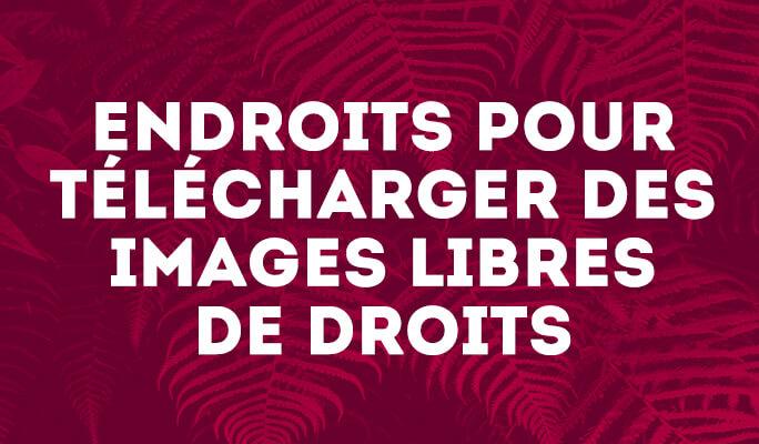 Endroits pour télécharger des Images libres de droits