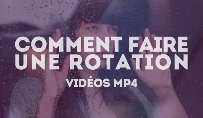 Pivoter une vidéo MP4