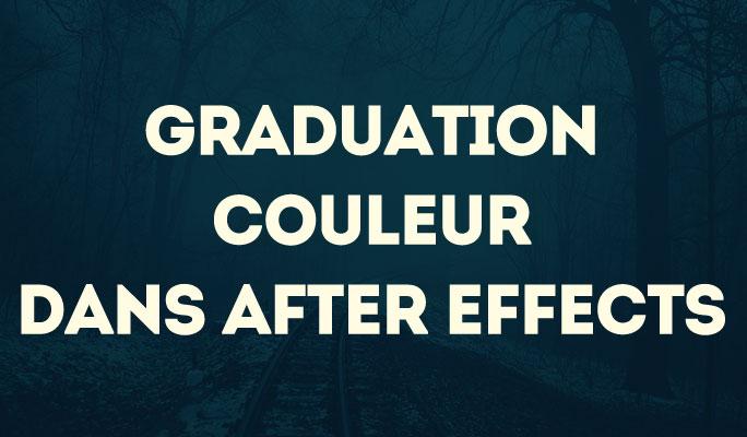 Graduation Couleur dans After Effects