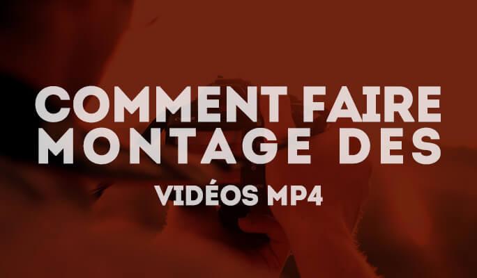 Logiciel montage vidéo MP4