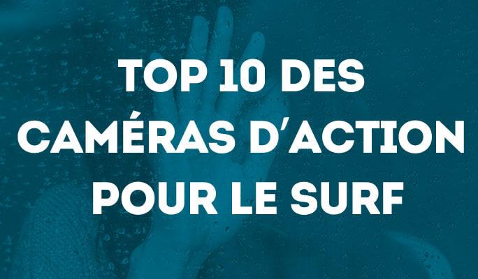 Top 10 des caméras d'action pour le surf