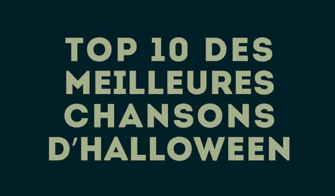 Top 10 des meilleures chansons d'Halloween