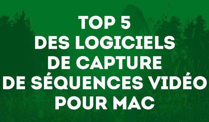 Les 5 meilleurs logiciels de capture vidéo et d'écran pour Mac