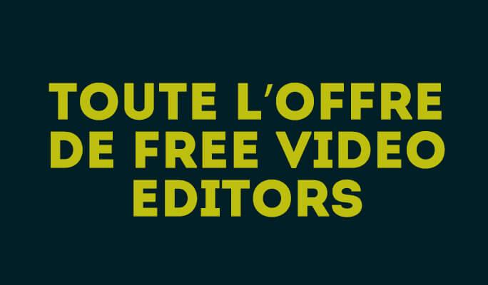 Toute l'offre de free video editors